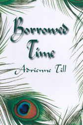 Borrowed Time by Adrienne Till