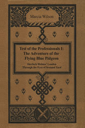 The Adventure of the Flying Blue Pidgeon by Marcia Wilson
