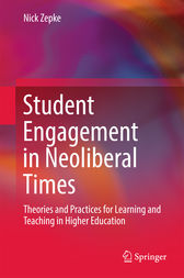 Student Engagement in Neoliberal Times by Nick Zepke