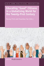 "Educating ""Good"" Citizens in a Globalising World for the Twenty-First Century by MURRAY PRINT"