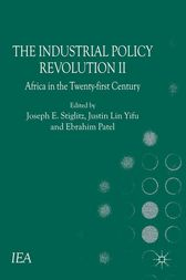 The Industrial Policy Revolution II by J. Esteban