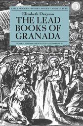 The Lead Books of Granada by E. Drayson