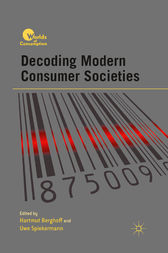 Decoding Modern Consumer Societies by H. Berghoff
