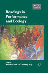 Readings in Performance and Ecology by Wendy Arons