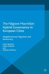 Hybrid Governance in European Cities by C. Skelcher