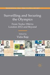 Surveilling and Securing the Olympics by Vida Bajc