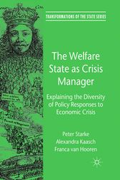 The Welfare State as Crisis Manager by P. Starke