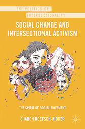 Social Change and Intersectional Activism by Sharon Doetsch-Kidder