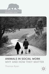 Animals in Social Work by T. Ryan