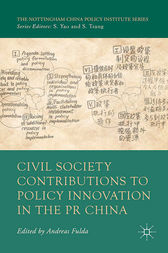 Civil Society Contributions to Policy Innovation in the PR China by A. Fulda