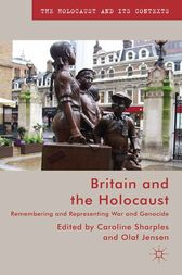 Britain and the Holocaust by Caroline Sharples