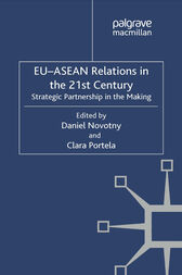 EU-ASEAN Relations in the 21st Century by D. Novotny