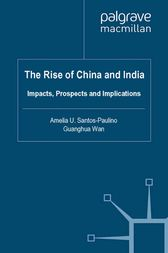 The Rise of China and India by A. Santos-Paulino
