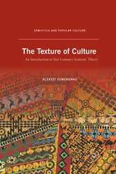 The Texture of Culture by A. Semenenko