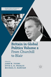 Britain in Global Politics Volume 2 by J. Young