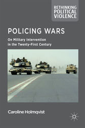 Policing Wars by Caroline Holmqvist