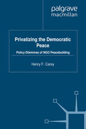 Privatizing the Democratic Peace by H. Carey