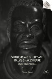 Shakespeare's Italy and Italy's Shakespeare by Shaul Bassi