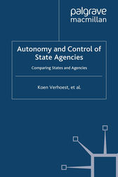 Autonomy and Control of State Agencies by K. Verhoest
