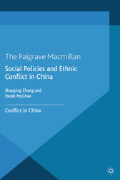 Social Policies and Ethnic Conflict in China by S. Zhang