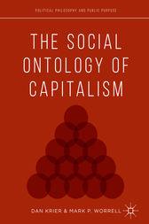 The Social Ontology of Capitalism by Daniel Krier