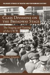 Class Divisions on the Broadway Stage by M. Schwartz
