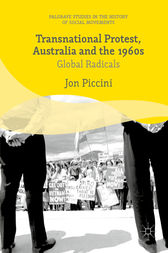 Transnational Protest, Australia and the 1960s by Jon Piccini