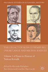 The Legacy of Rosa Luxemburg, Oskar Lange and Micha? Kalecki by R. Bellofiore