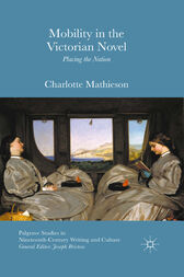 Mobility in the Victorian Novel by Charlotte Mathieson