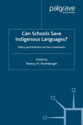 Can Schools Save Indigenous Languages? by N. Hornberger