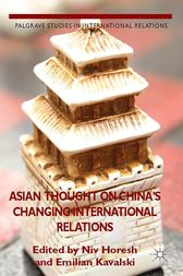 Asian Thought on China's Changing International Relations by N. Horesh