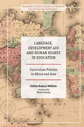 Language, Development Aid and Human Rights in Education by Zehlia Babaci-Wilhite