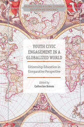Youth Civic Engagement in a Globalized World by Catherine Broom