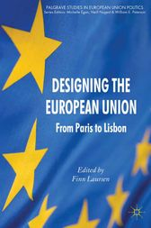 Designing the European Union by F. Laursen
