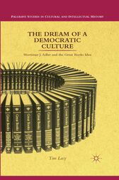 The Dream of a Democratic Culture by T. Lacy