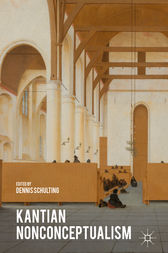 Kantian Nonconceptualism by Dennis Schulting