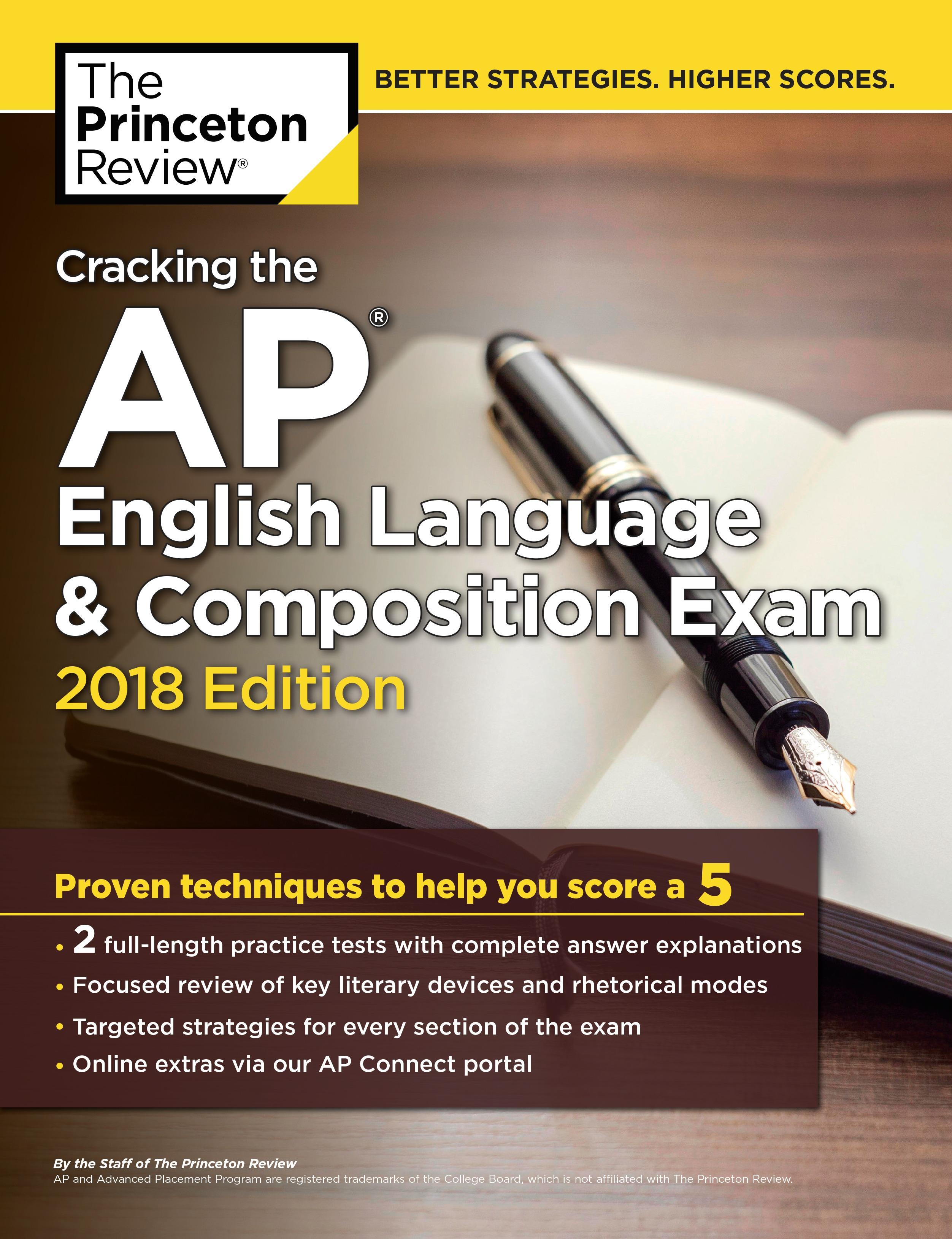 Cracking the AP English Language & Composition Exam, 2018 Edition