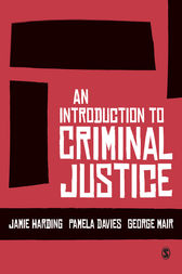 An Introduction to Criminal Justice by Jamie Harding