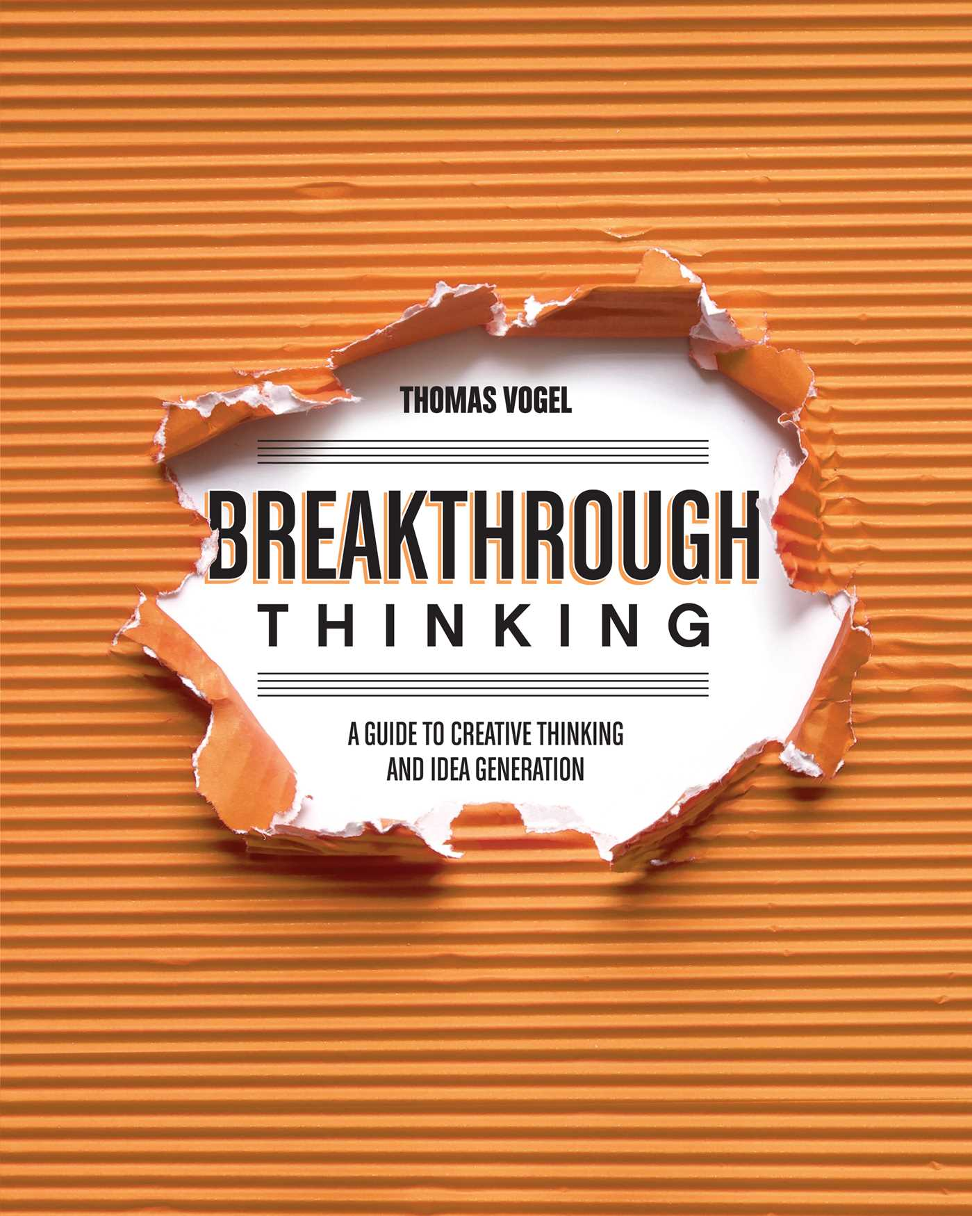 Download Ebook Breakthrough Thinking by Thomas Vogel Pdf