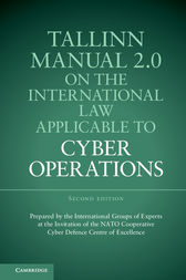 Tallinn Manual 2.0 on the International Law Applicable to Cyber Operations by Michael N. Schmitt