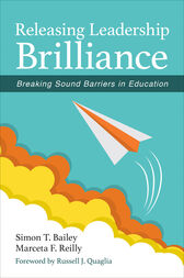 Releasing Leadership Brilliance by Simon T. Bailey
