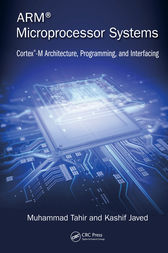 ARM Microprocessor Systems by Muhammad Tahir
