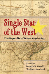 Single Star of the West by Kenneth W. Howell