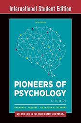 Pioneers of Psychology by Raymond E. Fancher