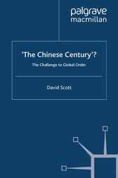 'The Chinese Century'?: The Challenge to Global Order