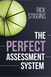 The Perfect Assessment System by Rick Stiggins