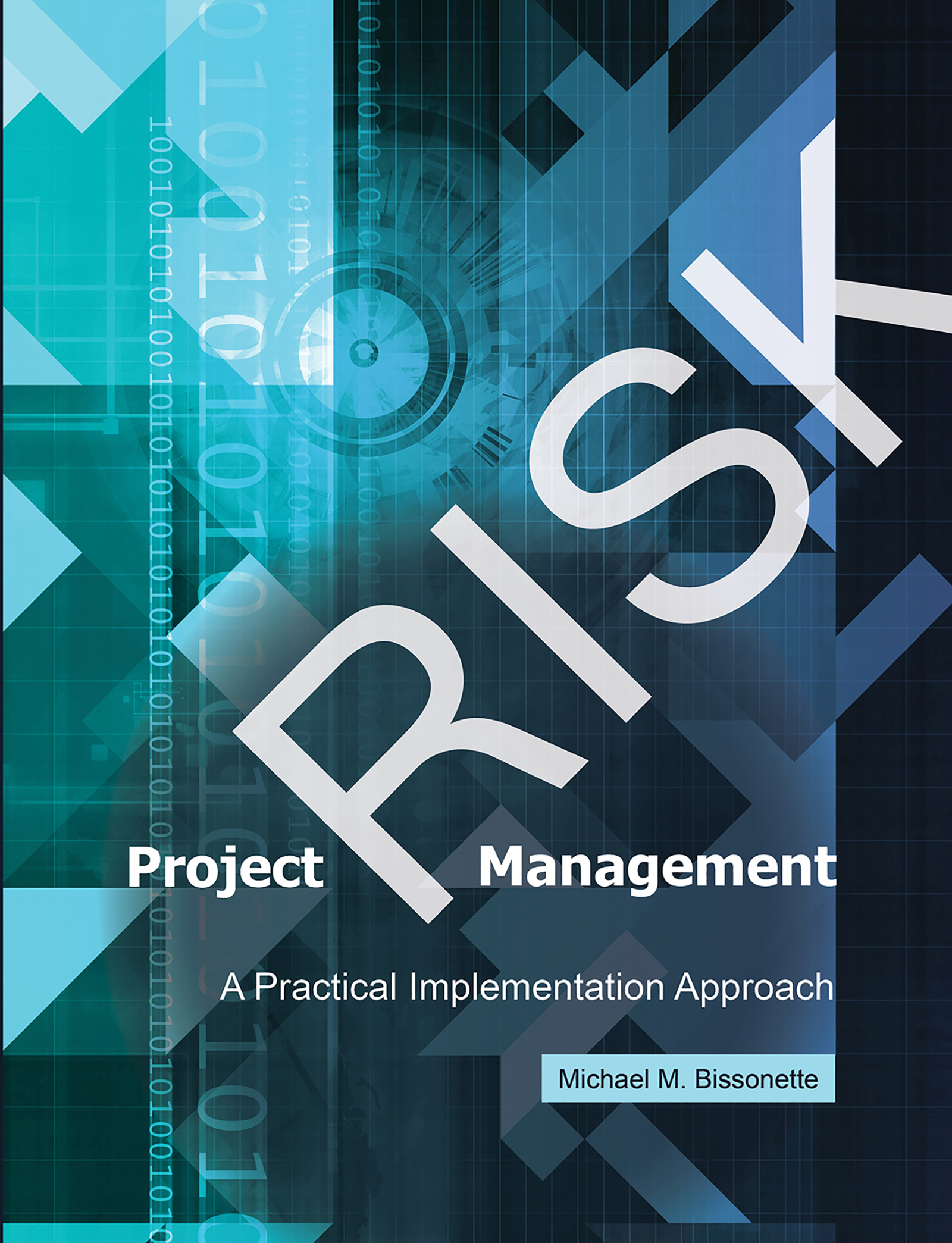 Download Ebook Project Risk Management by Michael M. Bissonette Pdf