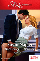 Seducing His Saviour/A Lesson In Seduction/Secret Seduction/In Bed With The Boss by Susan Napier