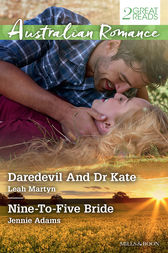Daredevil And Dr Kate/Nine-To-Five Bride by Leah Martyn