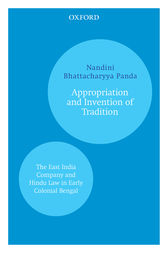 Appropriation and Invention of Tradition by Nandini Bhattacharyya Panda